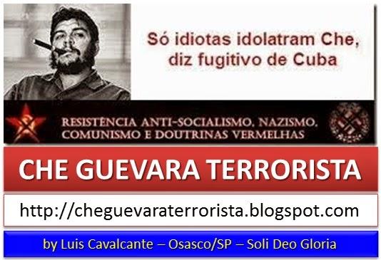 Só idiotas idolatram Che