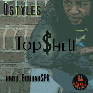 Ostyles - Top$helf (Prod. BuddahSPK) hiphop rap music download free