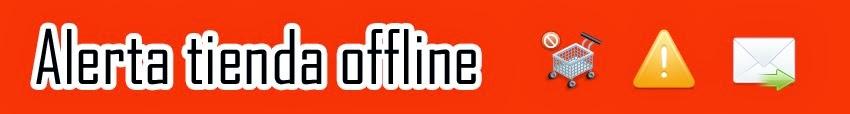 Alerta tienda offline - Módulo Prestashop