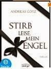 http://www.amazon.de/Stirb-leise-mein-Engel-Andreas-ebook/dp/B00GZZM7ZU/ref=zg_bs_530886031_f_2
