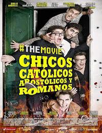 Chicos católicos, apostólicos y romanos, the movie (2014) [Latino]