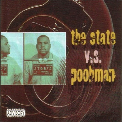 Pooh-Man – The State V.S. Poohman (Straight From The San Quentin) (CD) (1997) (FLAC + 320 kbps)