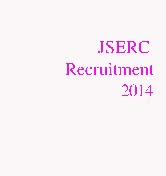 jserc Recruitment 2014 for Stenographer Accountant and Computer Operator