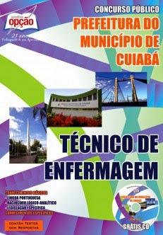 Apostila Secretaria de Saúde de Cuiabá/MT (SMS), para cargo de Técnico de Enfermagem.