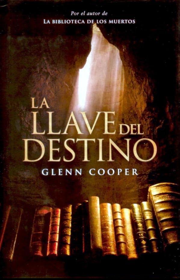 El misterio de las letras la llave del destino glenn cooper - La llave del hogar ...