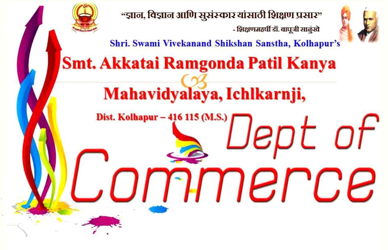 Smt. Akkatai Ramgonda Patil Kanya Mahavidyalya Ichalkarnji, Department of Commerce