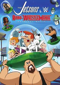 The Jetsons & WWE: Robo-WrestleMania! Poster
