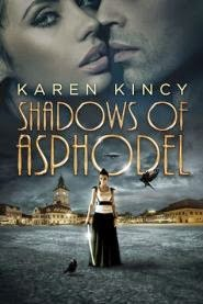 cover art for Shadows of Asphodel, featuring a young woman standing in an empty town plaza, a sword in her hand. The image of a woman and a man kissing is superimposed on the sky above her.