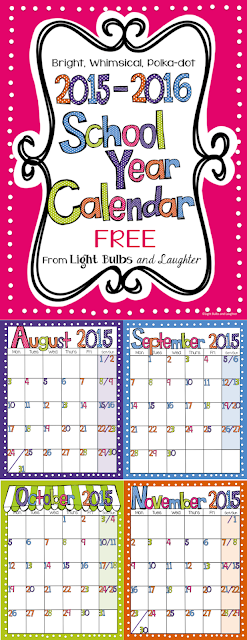Light Bulbs and Laughter Blog - 1025-2016 School Year Calendar - FREE
