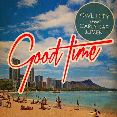 Owl City - Good Time (feat. Carly Rae Jepsen) Lyrics