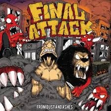 Download Mp3 Final Attack Full Album From Dust And Ashes Gratis
