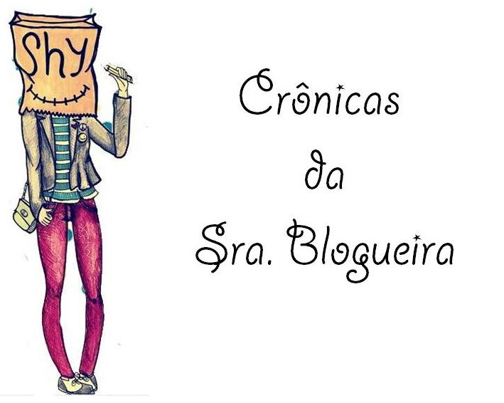 Crônicas da Sra. Blogueira