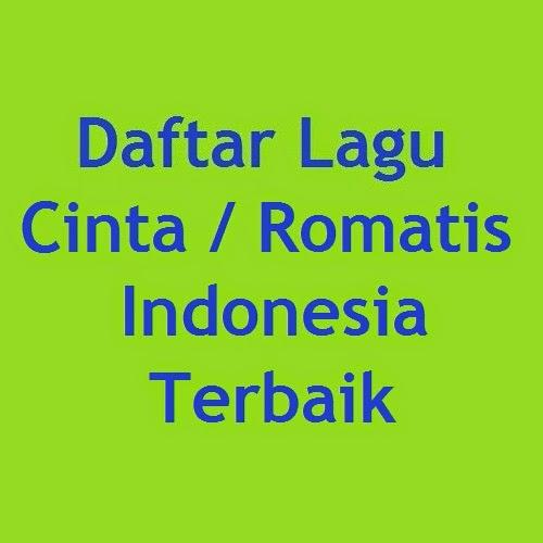 Daftar Lagu Romantis Indonesia Terbaik Update Mei 2014