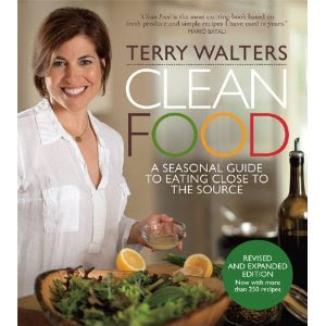 Terry Walters and Clean Food Cookbook