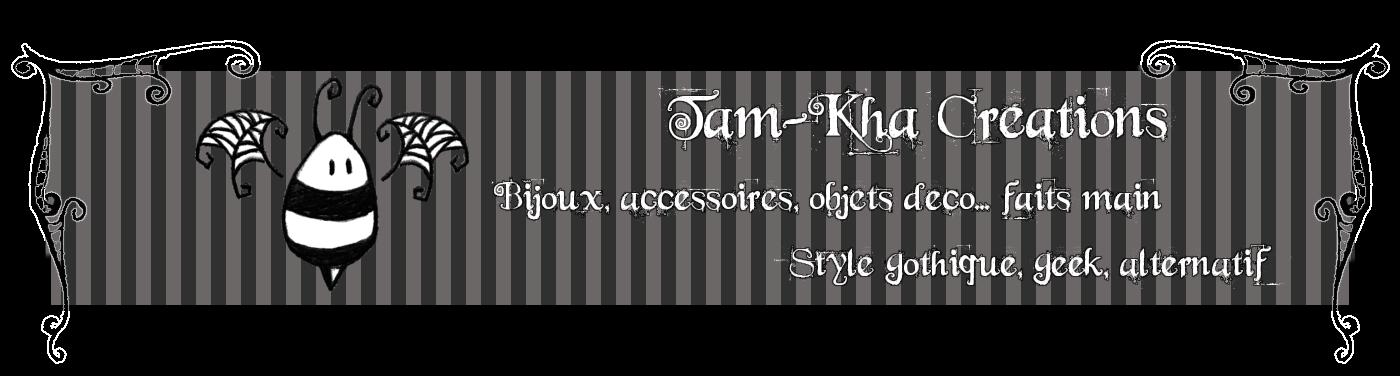 Tam-Kha Créations