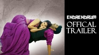Watch Online Endrendrum Full Movie Official Theatrical Trailer