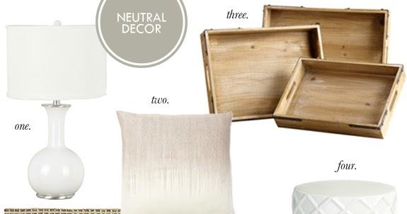 Neutral Decor B A S Blog
