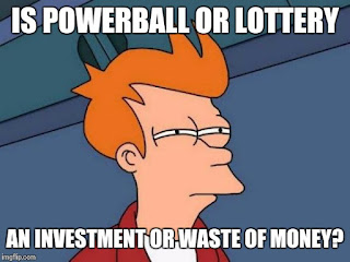 Is-powerball-or-lottery-an-investment-or-waste-of-money