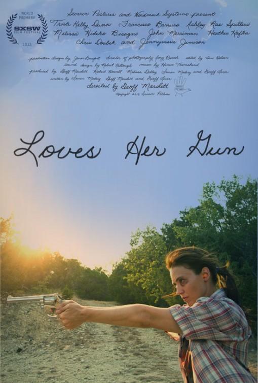 Loves Her Gun (2014)