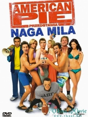Bánh Mỹ 5 - American Pie 5 Presents The Naked Mile