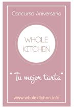 "Concurso ""Tu mejor tarta"" de Wholekitchen"