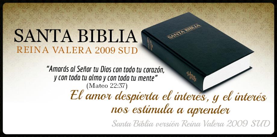 La Santa Biblia versión Reina Valera 2009 SUD