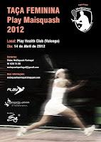 Taça Feminina Play MaiSquash - 2012