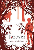 bookcover of FOREVER (Wolves of Mercy Falls #3) by Maggie Stiefvater