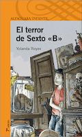 """EL TERROR DEL SEXTO """"B"""""""