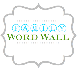 Word Walls For Kids {Our Family Names}