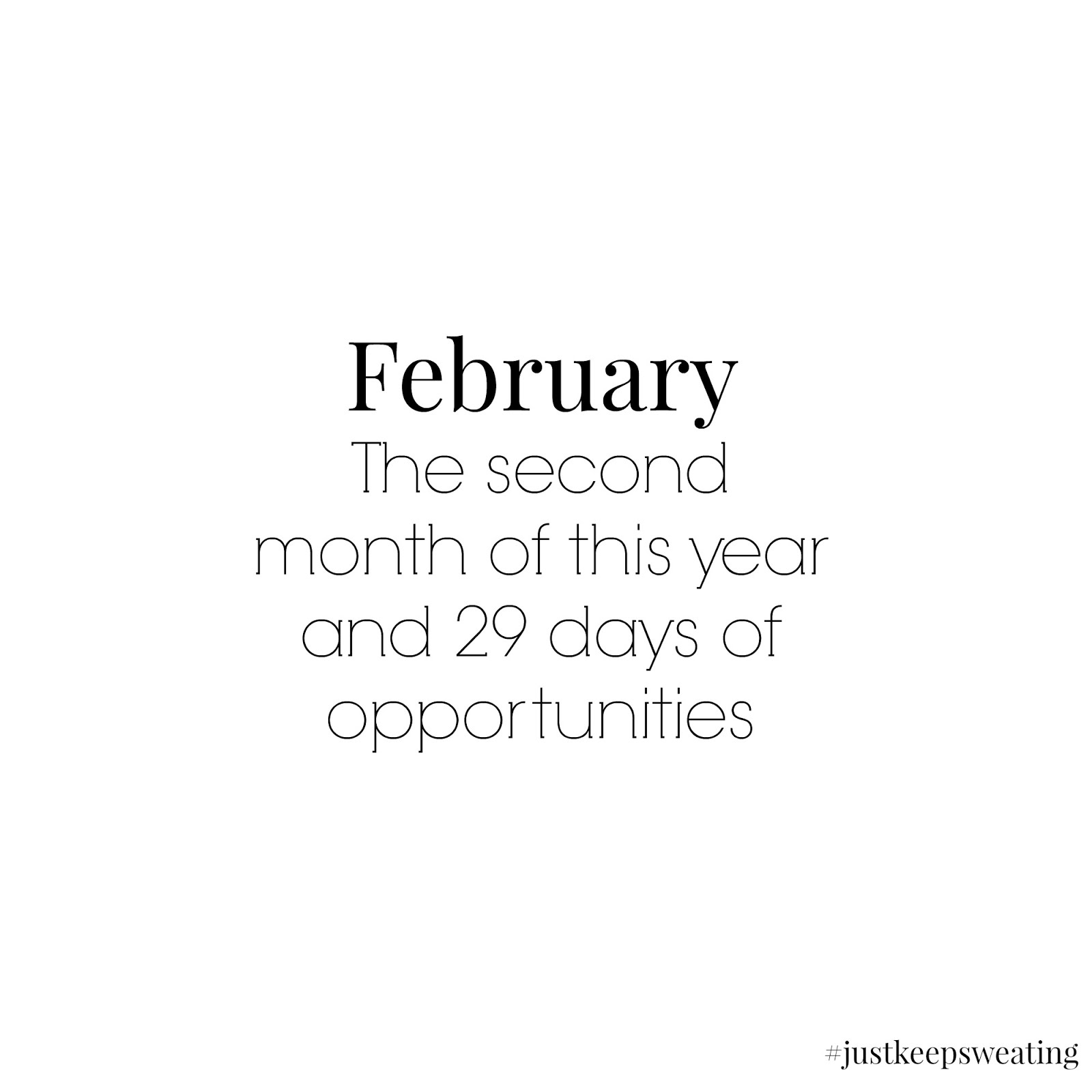 ... Just Keep Sweating February 2016 ...