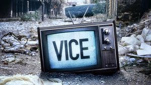 VICE, VICE Season 3, News, Drama, Educational, Documentary, Watch Series, Full, Episode, HD, Free Register, TV Series, Read Description