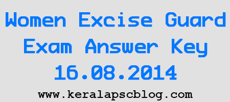 Women Excise Guard Exam Answer Key 16.08.2014