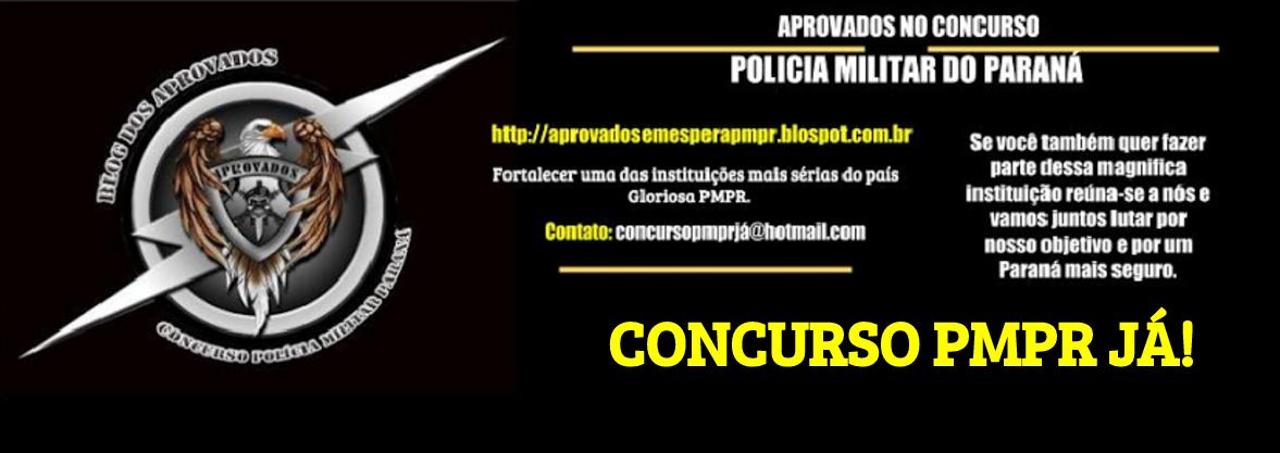 CONCURSO SOLDADO POLÍCIA MILITAR PARANÁ JÁ!