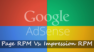 Page RPM VS. Impression RPM in AdSense