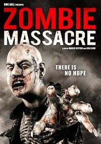 Apocalypse Z / Zombie Massacre