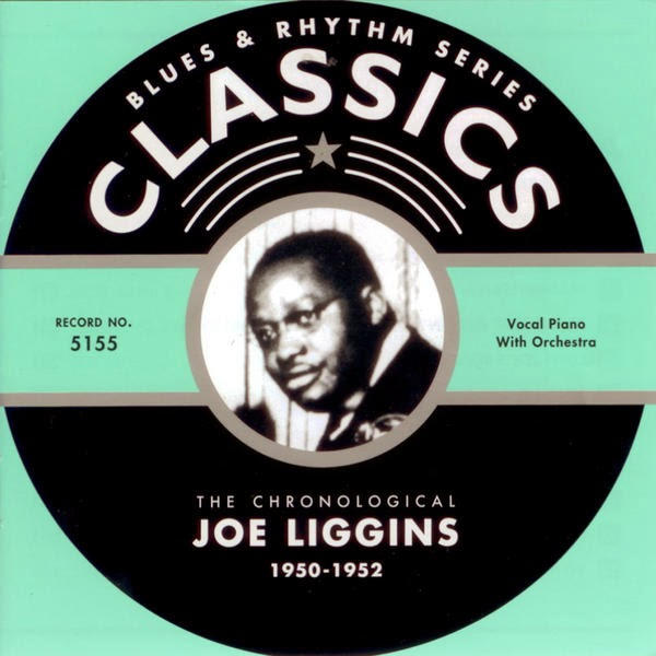 Joe Liggins & His Honeydrippers Joe Liggins And His Honeydrippers I Know My Love Is True / Harlemesque