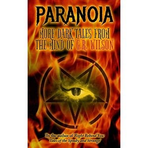 paranoia, g.r. wilson, campfire stories, horror