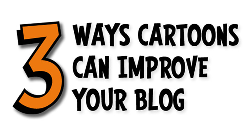 Ways Cartoons Can Improve Your Blog