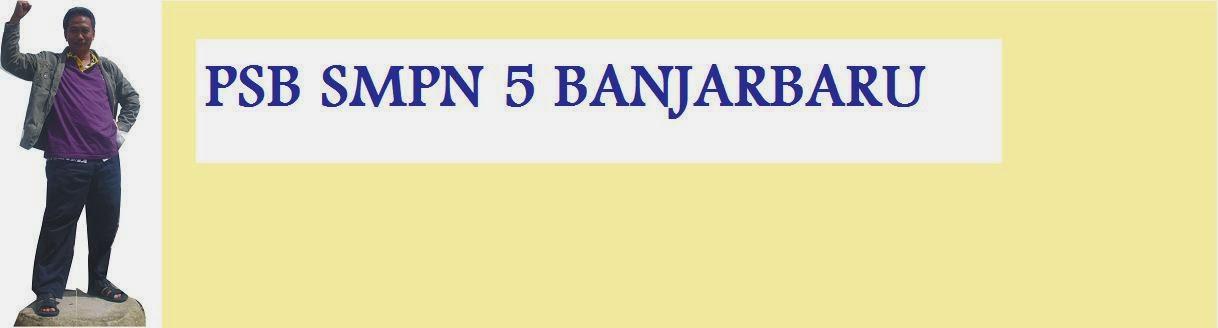 PSB SMP NEGERI 5 BANJARBARU