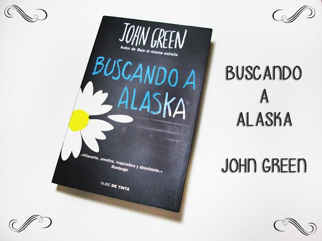 Buscando a Alaska de John Green. Young Adult novela