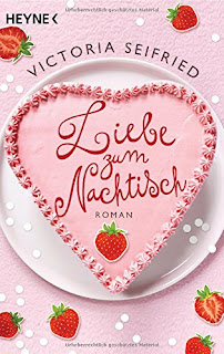 http://www.randomhouse.de/Taschenbuch/Liebe-zum-Nachtisch-Roman/Victoria-Seifried/e457965.rhd