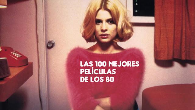 Las 100 mejores películas de los 80 (1980-1989)