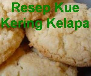 Resep Kue Kering Kelapa Manis dan Gurih