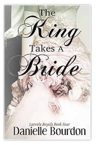 The King Takes A Bride-Book 4
