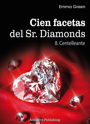 Emma Green.- Cien facetas del Sr. Diamonds Vol. 8 – Centelleante