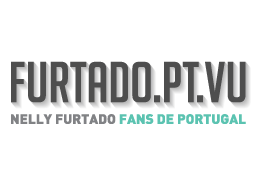 FURTADO.PT.VU | Nelly Furtado Fans de Portugal