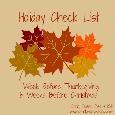 Holiday Check List - 1 Week Before Thanksgiving, 5 Weeks Before Christmas