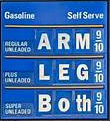 gasoline prices cost: arm, leg, or both