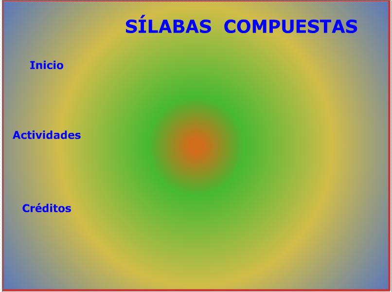 Palabras Silabas Compuestas Las Sílabas Compuestas